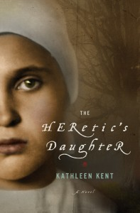 The Heretic's Daughter by Kathleen Kent