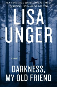 6lisa-ungers-book-cover-her-her-upcoming-novel-darkness-my-old-friend