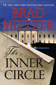 The Inner Circle by Brad Meltzer.