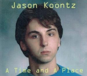JasonK-ATimeandPlace-sm
